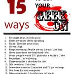15 Ways to Get Your Geek On