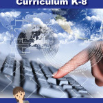 Now Available: K-8 Digital Citizenship Curriculum