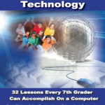 It's Here–7th Grade Technology Curriculum!