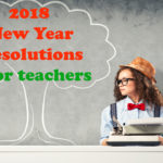 A Teacher's New Year Resolutions
